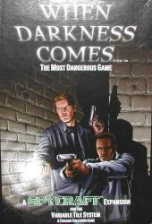 When Darkness Comes : The Most Dangerous Game