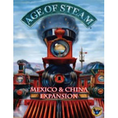 Age of Steam - Mexico & China Expansion