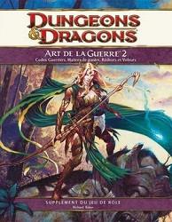 Dungeons & dragons 4 : L'Art de la Guerre 2