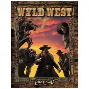 Loup-Garou L'Apocalypse 20ème Anniversaire -  Wyld West