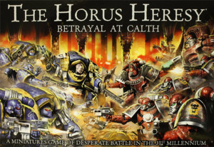 The Horus Heresy : Betrayal at Calth