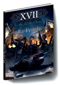 XVII - La Fronde, Campagne