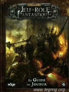 Warhammer Le Jeu de Rôle Fantastique : Le Guide du Joueur