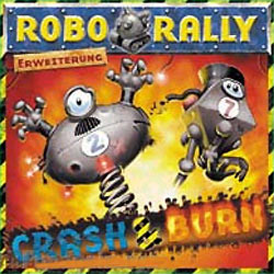 Roborally : Crash and Burn