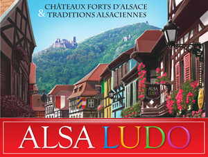 Alsa Ludo - Châteaux forts d'Alsace & Traditions alsaciennes