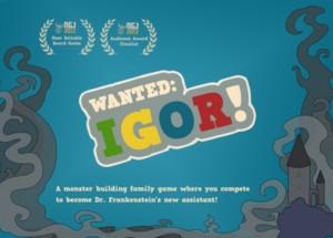 Wanted: Igor !