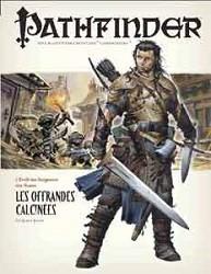 Pathfinder : 01. Les Offrandes Calcinées