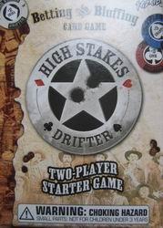 High Stakes Drifter