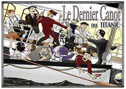 Le Dernier Canot du Titanic !