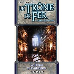 Le Trône de Fer - JCE : Les Portes de la Citadelle