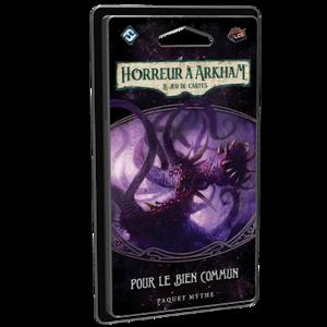 Horreur à Arkham : Le Jeu de Cartes : Pour le Bien Commun