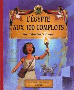 L'Egypte aux 100 Complots