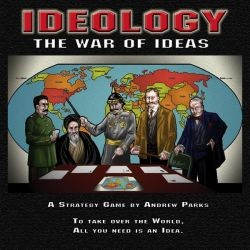 Ideology : The War of Ideas