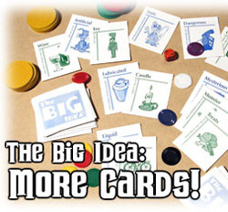 The Big Idea : More Cards!