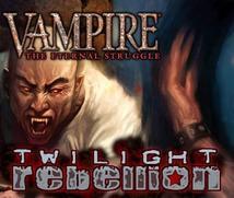 Vampire : The Eternal Struggle : Twilight Rebellion