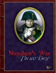 Napoleon's War: The 100 Days