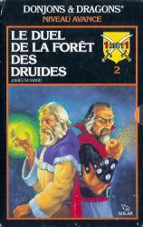 Le Duel de la Forêt des Druides