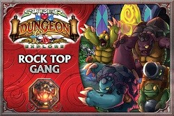 Super Dungeon Explore: Rock Top Gang