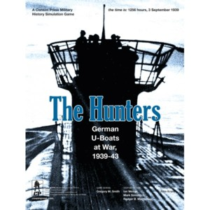 The Hunters: German U-Boats at War, 1939-43
