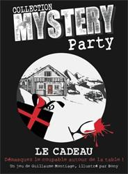 Mystery Party : Le Cadeau