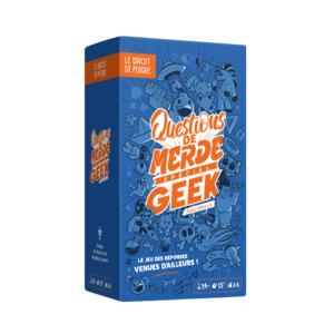 Questions de merde spécial Geek - Nouvelle version