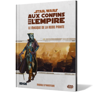 Star Wars : Aux Confins de l'Empire : Le Masque de la Reine Pirate