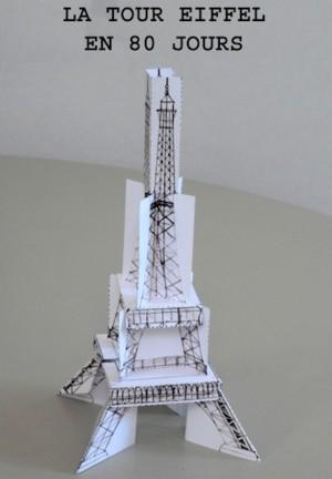 La Tour Eiffel en 80 jours