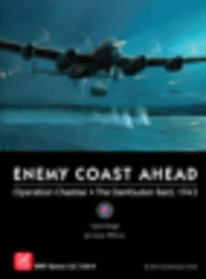 Enemy Coast Ahead: The Dambuster Raid