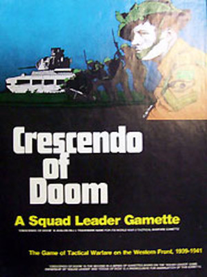 Squad Leader : Crescendo of Doom