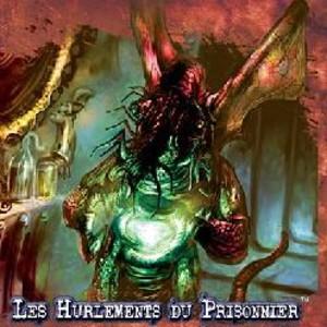 L'Appel de Cthulhu JCE : Les Hurlements du Prisonnier