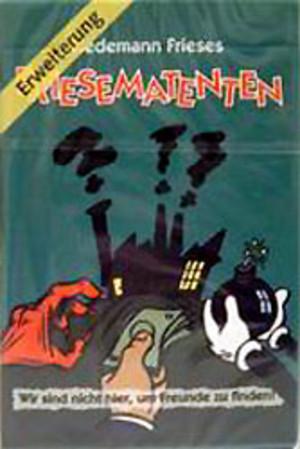 Friesematenten : Erweiterung
