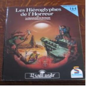 L'Œil Noir - Les Hiéroglyphes de l'Horreur (Schmidt)