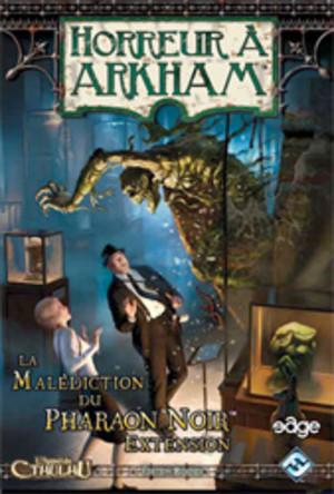 Horreur à Arkham : La malédiction du Pharaon Noir Edition révisée