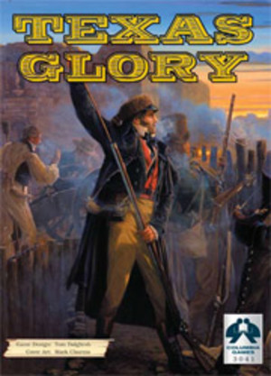 Texas Glory : 1835-36