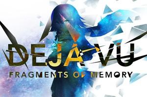 Déjà Vu - Fragments of Memory
