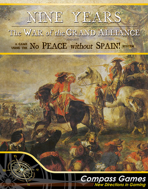 Nine Years : War of the Grand Alliance 1688-1697