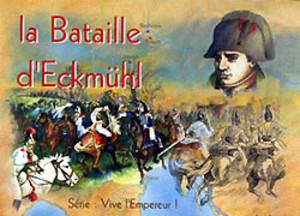 La Bataille d'Eckmühl