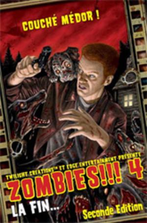 Zombies!!! 4 : La fin...