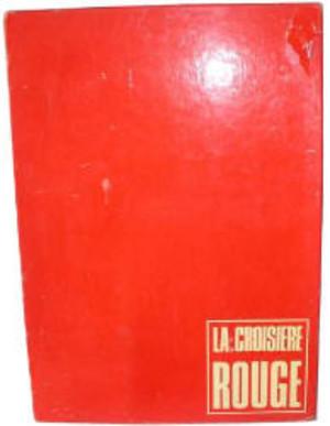 La Croisière Rouge