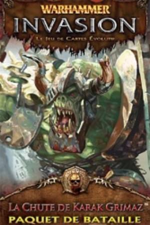 Warhammer - Invasion : La Chute de Karak Grimaz