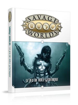 Savage Worlds Le jeu de rôle générique