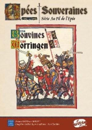 Epées souveraines: Bouvines 1214 – Worringen 1288