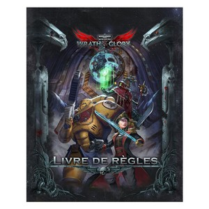 Warhammer 40K Wrath & Glory - Livre de Base VF