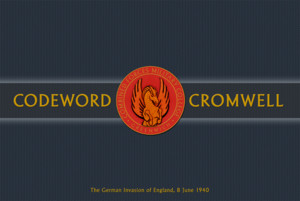 Codeword Cromwell : The German Invasion of England