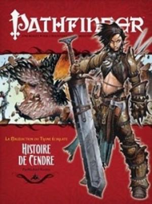Pathfinder : 10. Histoire de Cendre