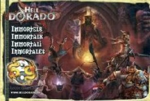 Hell Dorado : Les Immortels