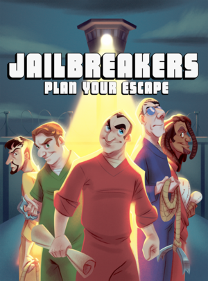 Jailbreakers: Plan Your Escape