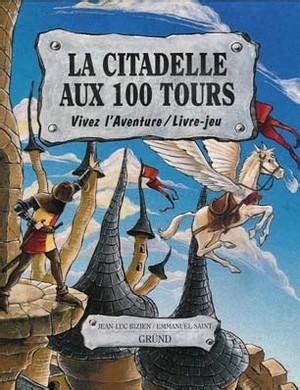 La Citadelle aux 100 Tours