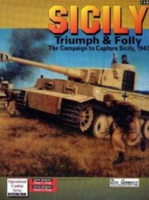 Sicily : Triumph and Folly