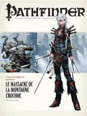 Pathfinder : 03. Le Massacre de la Montagne Crochue